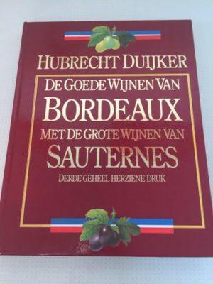 De goede wijnen van Bordeaux met de grote wijnen van Sauternes