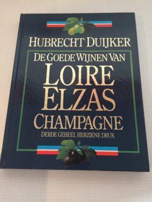 De goede wijnen van Loire Elzas Champagne