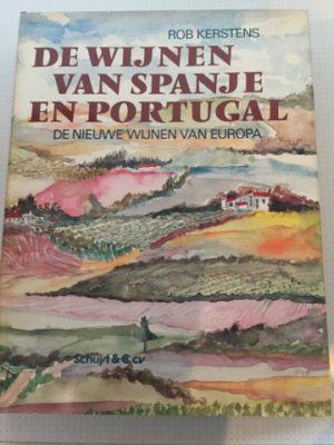 De wijnen van Spanje en Portugal Rob Kerstens
